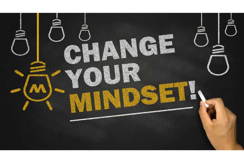 How Do You Change Your Mindset from Negative to Positive