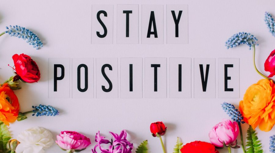 How to stay positive during bad times